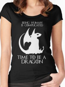 Game of thrones time to be a dragon Women's Fitted Scoop T-Shirt