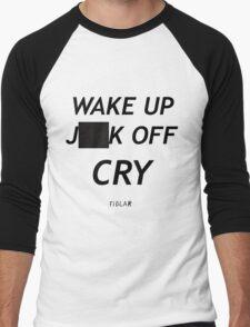 FIDLAR wake up ___ off cry censored shirt as seen on tv  Men's Baseball ¾ T-Shirt