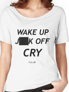 FIDLAR wake up ___ off cry censored shirt as seen on tv  Women's Relaxed Fit T-Shirt