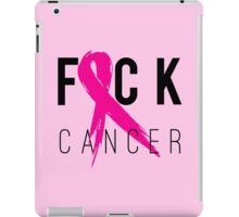 F*CK Breast Cancer! iPad Case/Skin