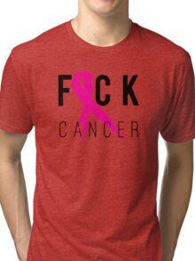 F*CK Breast Cancer! Tri-blend T-Shirt