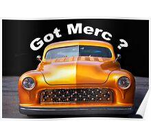 1950 Mercury Custom 'Got Merc?' Poster