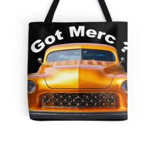 1950 Mercury Custom 'Got Merc?' Tote Bag