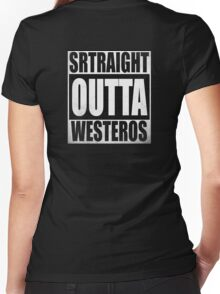 Game of Thrones - Straight OUTTA Westeros Women's Fitted V-Neck T-Shirt