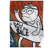 """ Bali not for Sale "" Poster"