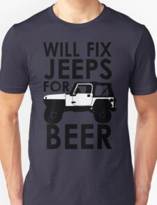Will Fix Jeeps for Beer T-Shirt