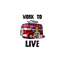 Work to live #YOLO Photographic Print