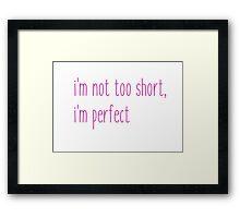I'm Perfect Framed Print