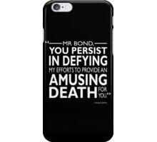 007 - An Amusing Death iPhone Case/Skin