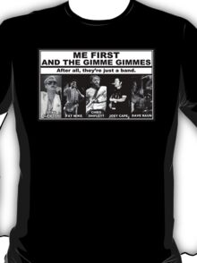Me First And The Gimme Gimmes - Just A Band T-Shirt