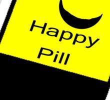I Need a Happy Pill Sticker