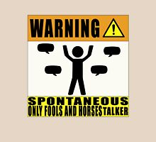 Warning Spontaneous Only Fools and Horses Talker Unisex T-Shirt