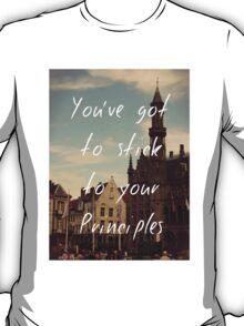 Stick to Your Principles T-Shirt