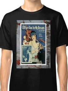 I'll See You In My Dreams Flapper Vintage Sheet Music Classic T-Shirt