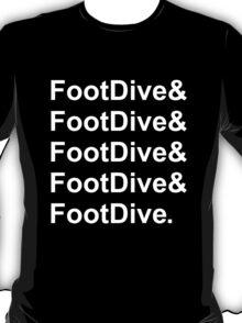 Foot Dive T-Shirt