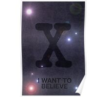 I Want to Believe - Galaxy Poster