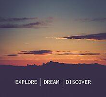 Explore Dream Discover by Maren Misner