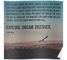 Explore Dream Discover Poster