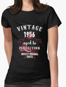1956 Aged to Perfection, Mostly Original Parts Womens Fitted T-Shirt