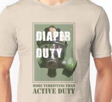 Diaper Duty - More Terrifying Than Active Duty Unisex T-Shirt
