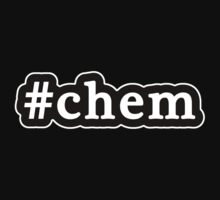 Chem - Hashtag - Black & White by graphix