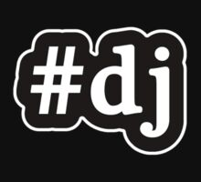 DJ - Hashtag - Black & White by graphix