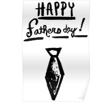 Happy Fathers Day! Poster