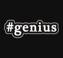 Genius - Hashtag - Black & White by graphix