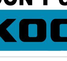 Don't Suck Koch Sticker