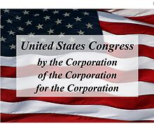 Congress: of, by, and for the Corporation Tee by polymorpha