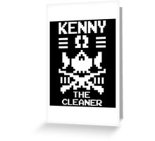 """""""THE CLEANER"""" KENNY OMEGA Greeting Card"""