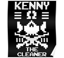 """""""THE CLEANER"""" KENNY OMEGA Poster"""