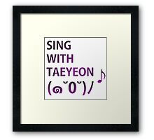 Sing: With Taeyeon Framed Print