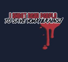 I Shoot Dead People (1) T-Shirt