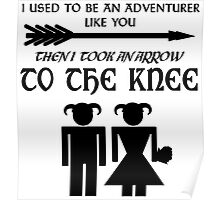 I used to be an adventurer Poster