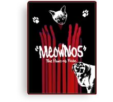 """""""Meownos"""" The Paws of Fate Canvas Print"""