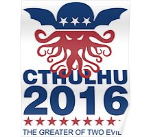 Vote Cthulhu 2016 Poster