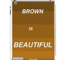 Brown is Beautiful iPad Case/Skin