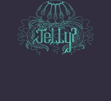 You Jelly? Womens Fitted T-Shirt
