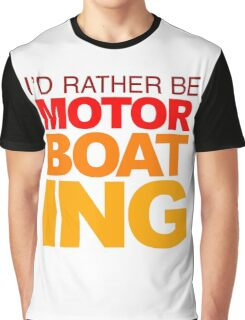 I'd rather be Motor Boating Orange Fade Graphic T-Shirt