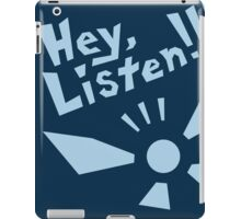 Hey, Listen!!! iPad Case/Skin
