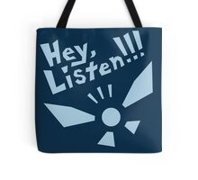 Hey, Listen!!! Tote Bag