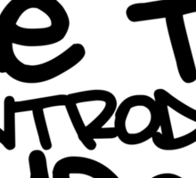 Allow me to reintroduce myself.....my name is.... Sticker