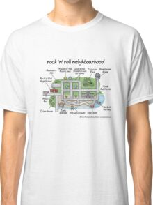 rock 'n' roll neighbourhood Classic T-Shirt