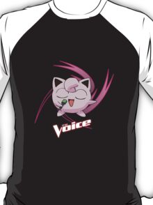 Jiggly Puff is the Voice! T-Shirt