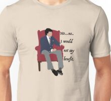 I wouldn't say benefit.  Unisex T-Shirt