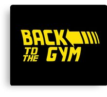 Back To The Gym Canvas Print