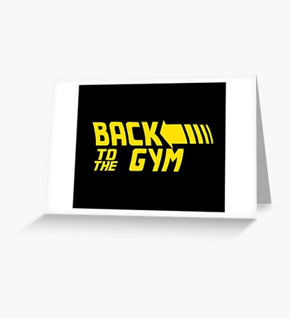 Back To The Gym Greeting Card