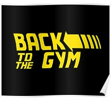 Back To The Gym Poster