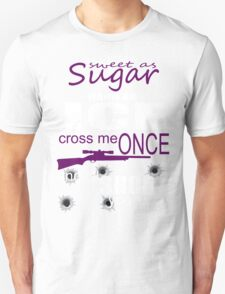 Sweet as Sugar, Hard as ice Unisex T-Shirt